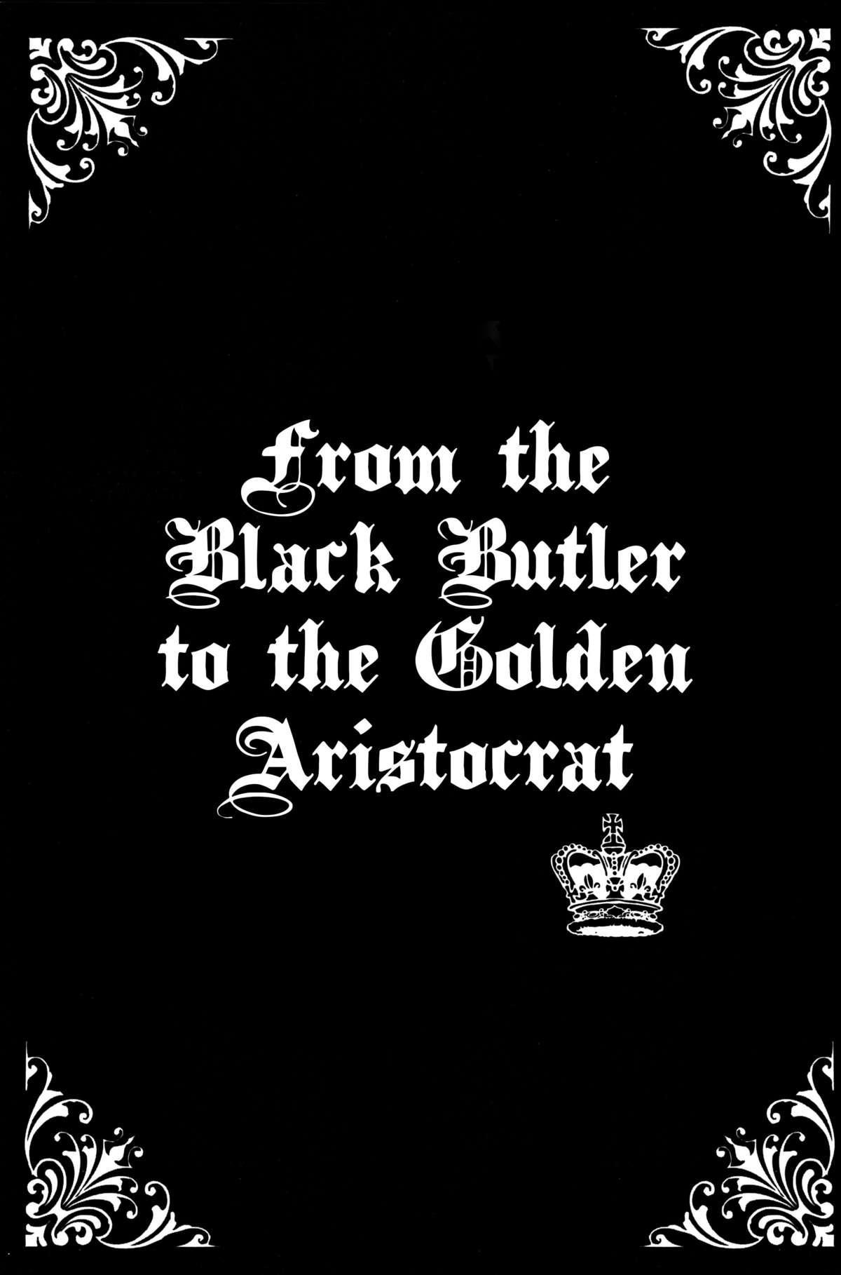 Kin-iro Kizoku ni Kuro Shitsuji | From the Black Butler to the Golden Aristocrat 1