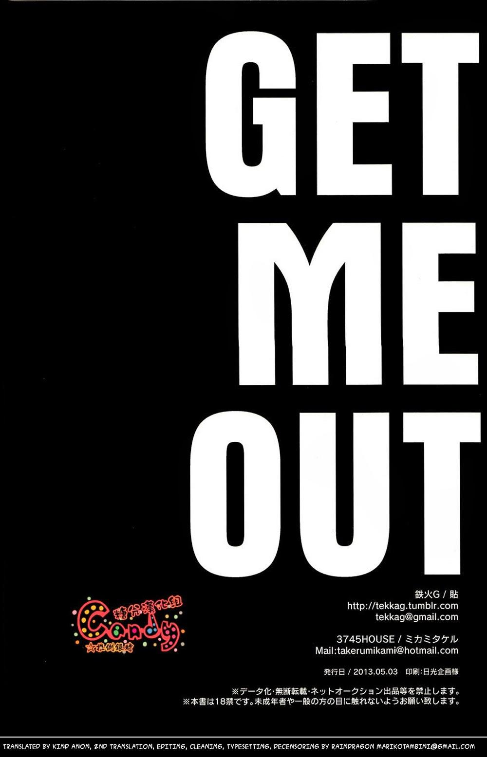 GET ME OUT 95