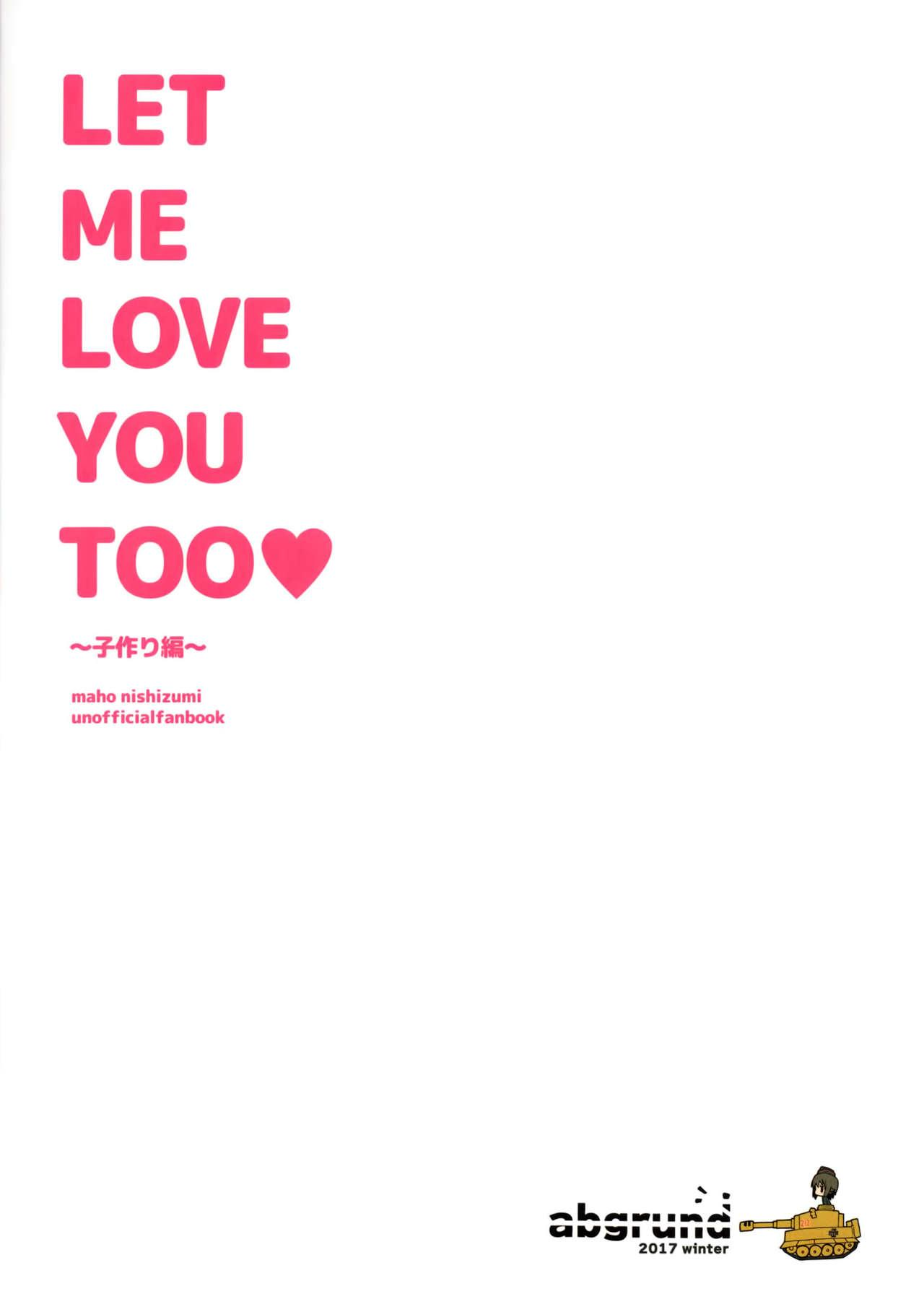 LET ME LOVE YOU TOO 49