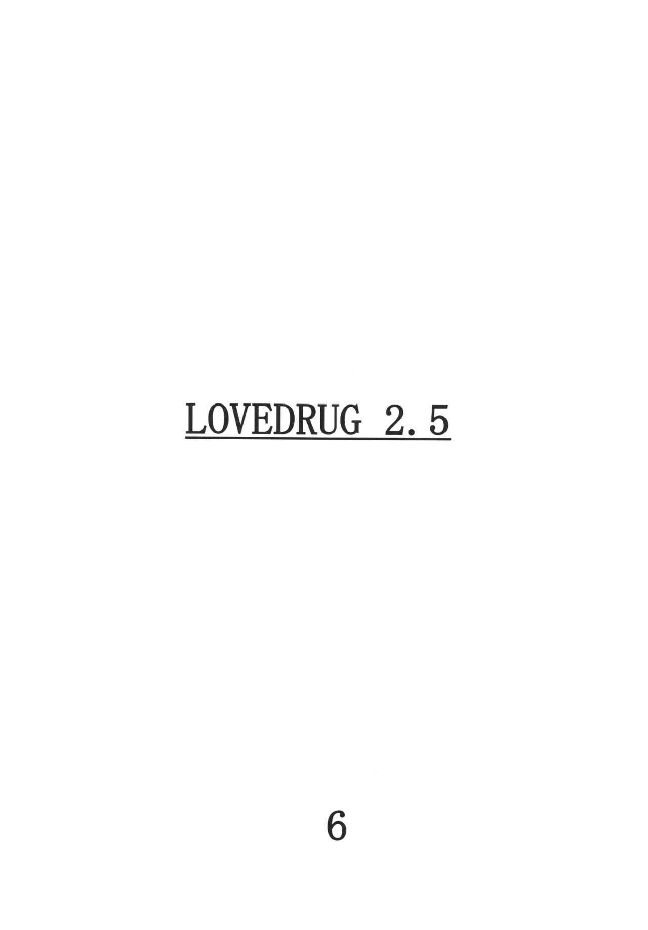 Lovedrug 2.5 4
