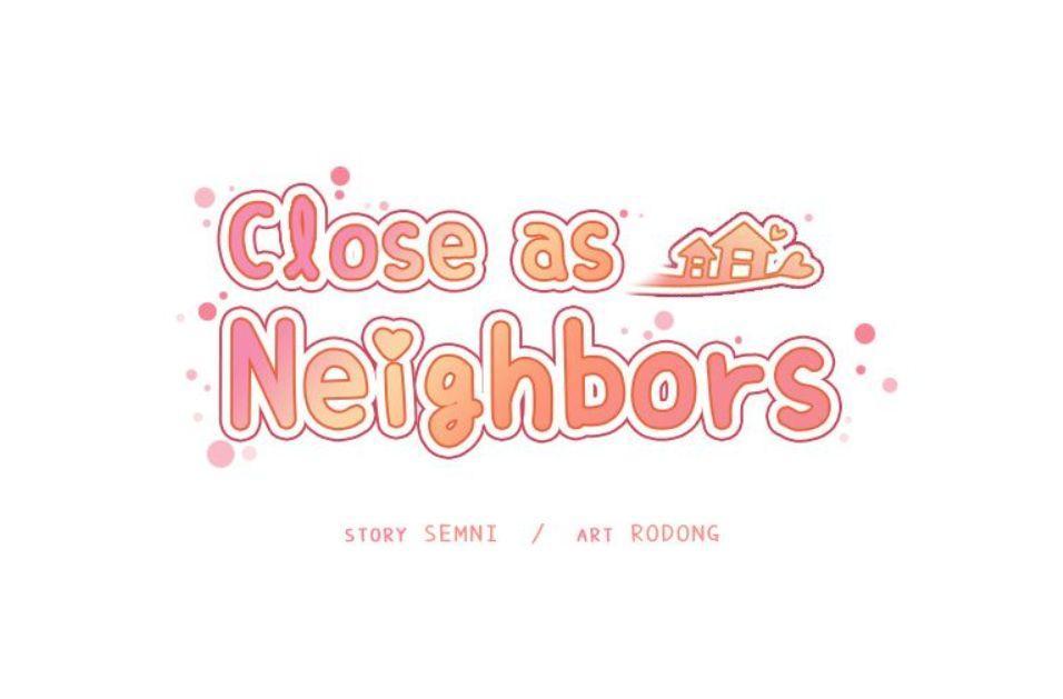 Close as Neighbors 678