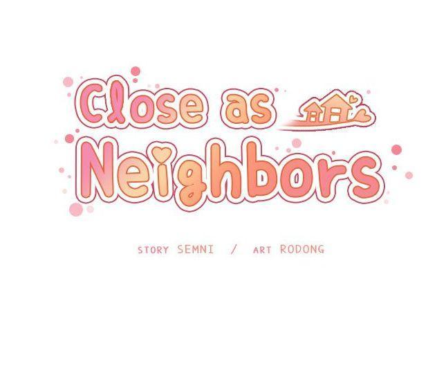 Close as Neighbors 95