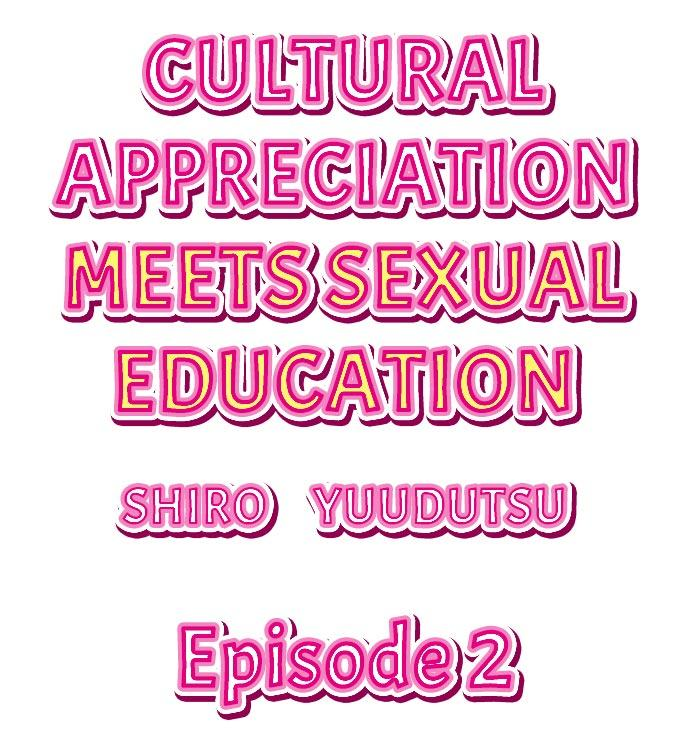 Cultural Appreciation Meets Sexual Education Ch.1 - 7 10