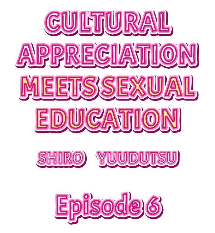 Cultural Appreciation Meets Sexual Education Ch.1 - 7 46