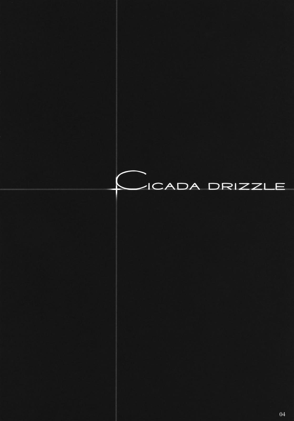 Cicada Drizzle 2